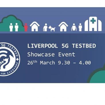 Liverpool 5G Health and Social Care Showcase Event – Coming Soon